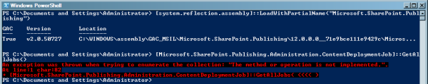 NotImplementedException from ContentDeploymentJob.GetAllJobs() in PowerShell