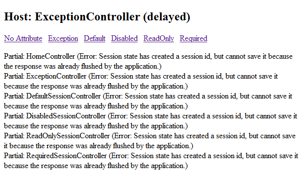 Sessionless Controller Exception: Session state has created a session id, but cannot save it because the response was already flushed by the application.